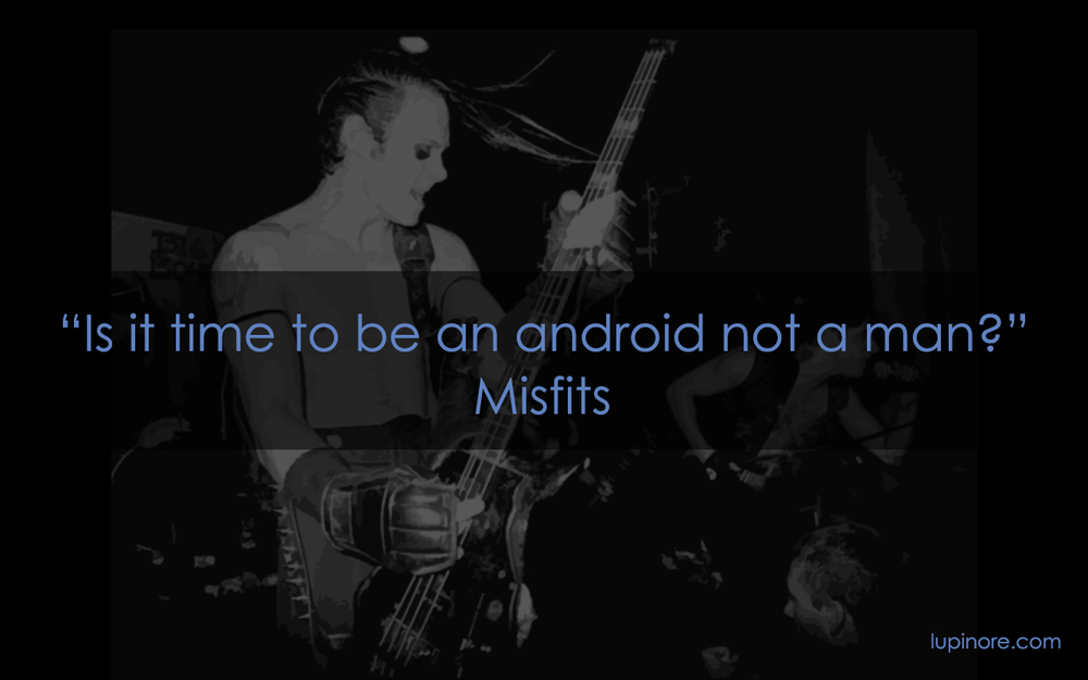 MIsfits Quote Lupinore Music