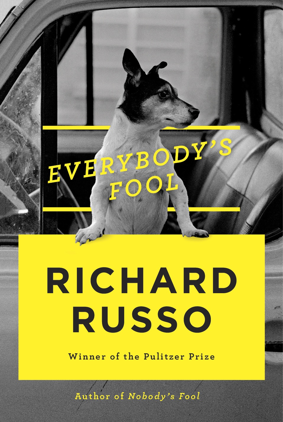 Everybody's Fool, Richard Russo