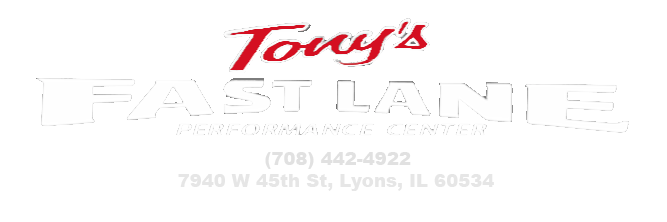 Tony's Fast Lane Performance Center