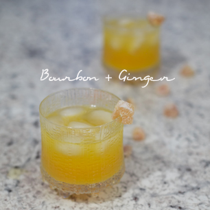bourbon + ginger