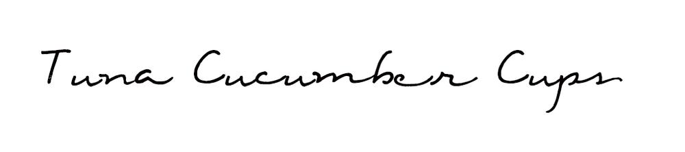 tunacucumbercupstitle