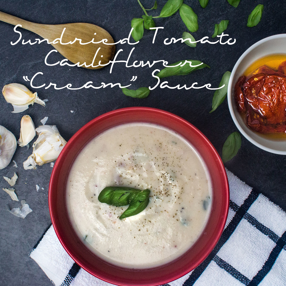 Sundried Tomato and Cauliflower Cream Sauce