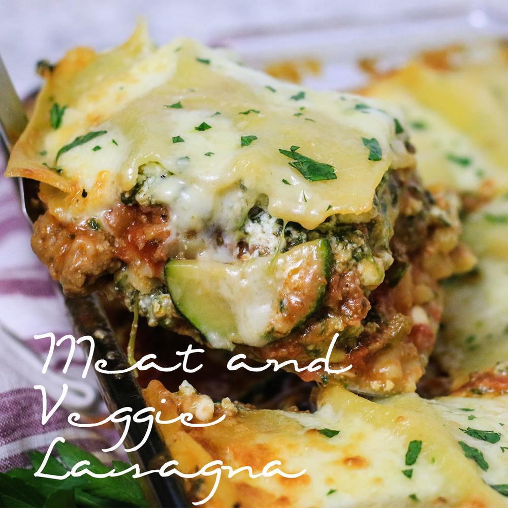 Meat and Veggie Lasagna