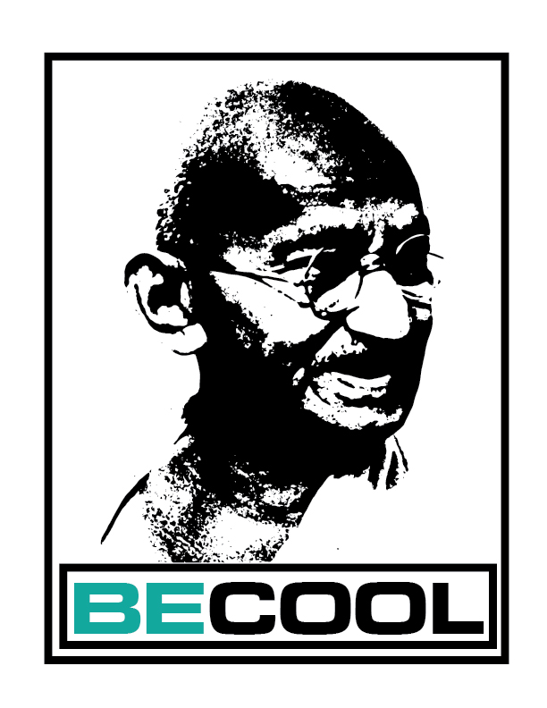 Be Cool T-Shirt Front (Ghandi).jpg