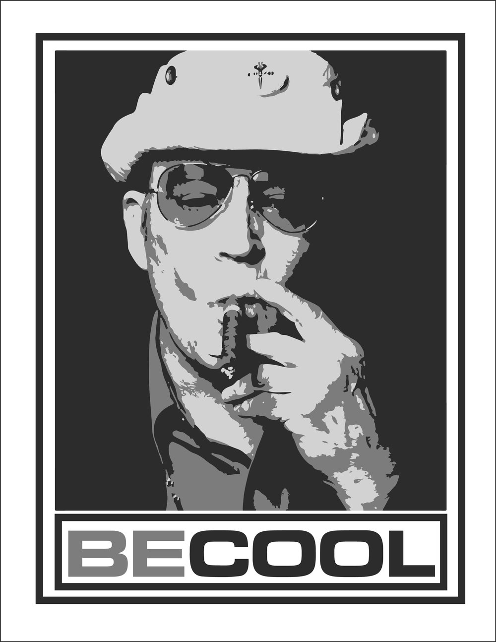Be Cool T-Shirt Front (Hunter Thompson).jpg