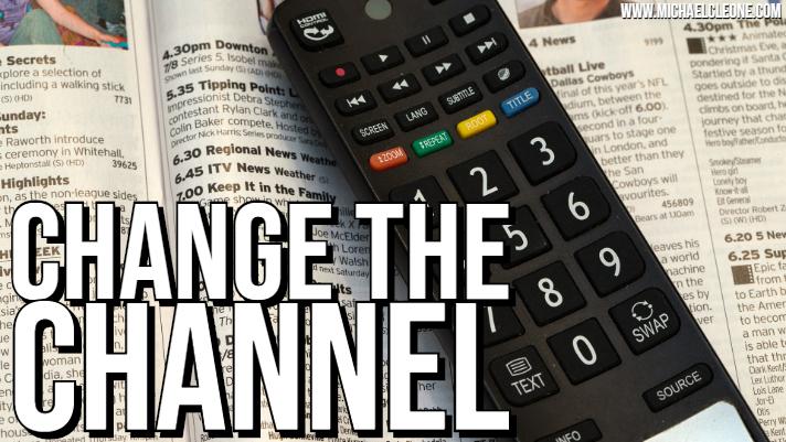 Change the Channel.jpg