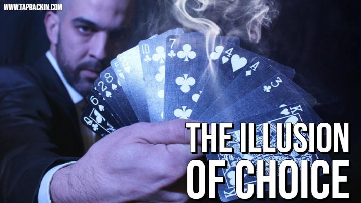 The Illusion of Choice.jpg