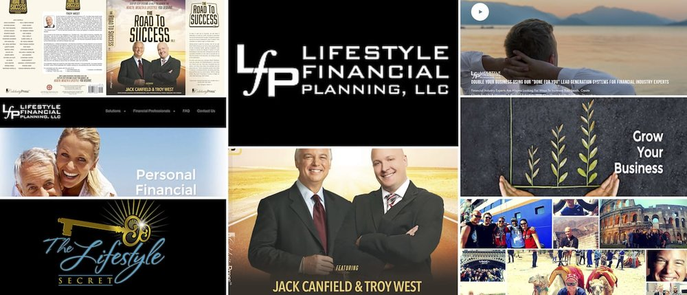 Lifestyle Financial Planning, Multiple design projects for CEO, Troy West, along with Content and Ghost Writing completed by Brandon Mushlin Creative.