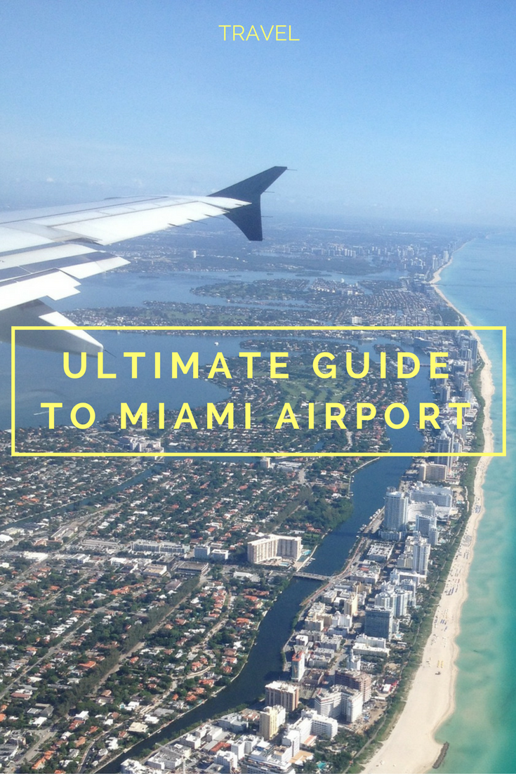 Miami airport guide