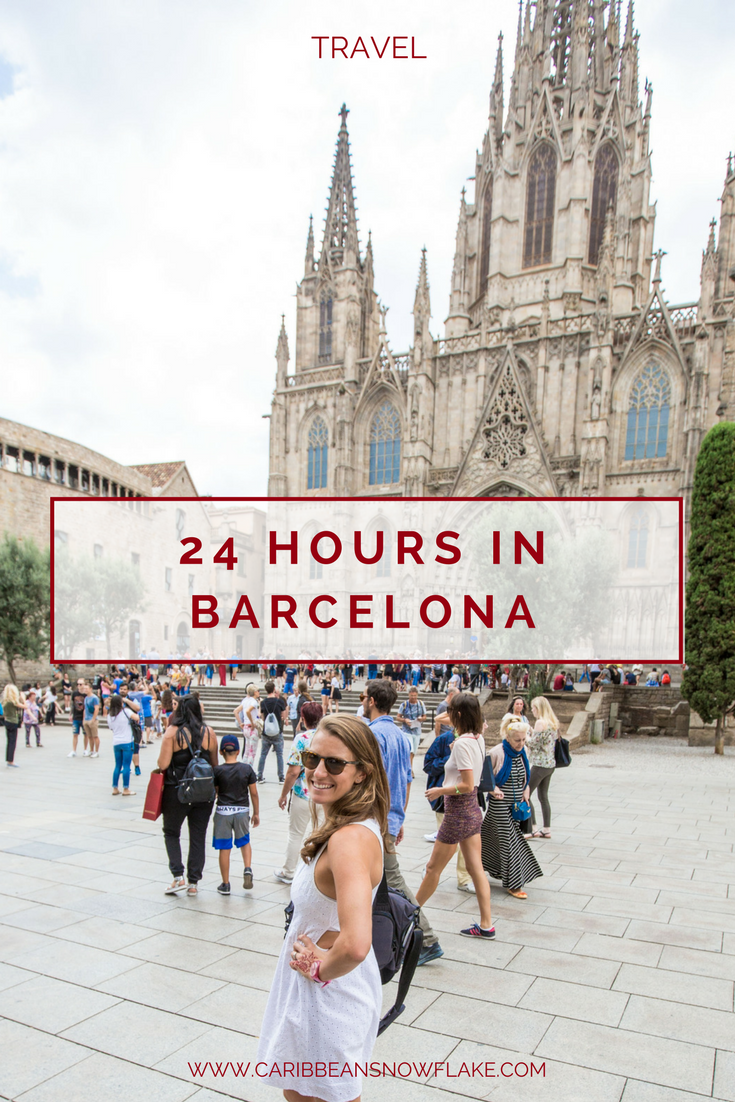 24 hours in barcelona city guide from www.caribbeansnowflake.com.png