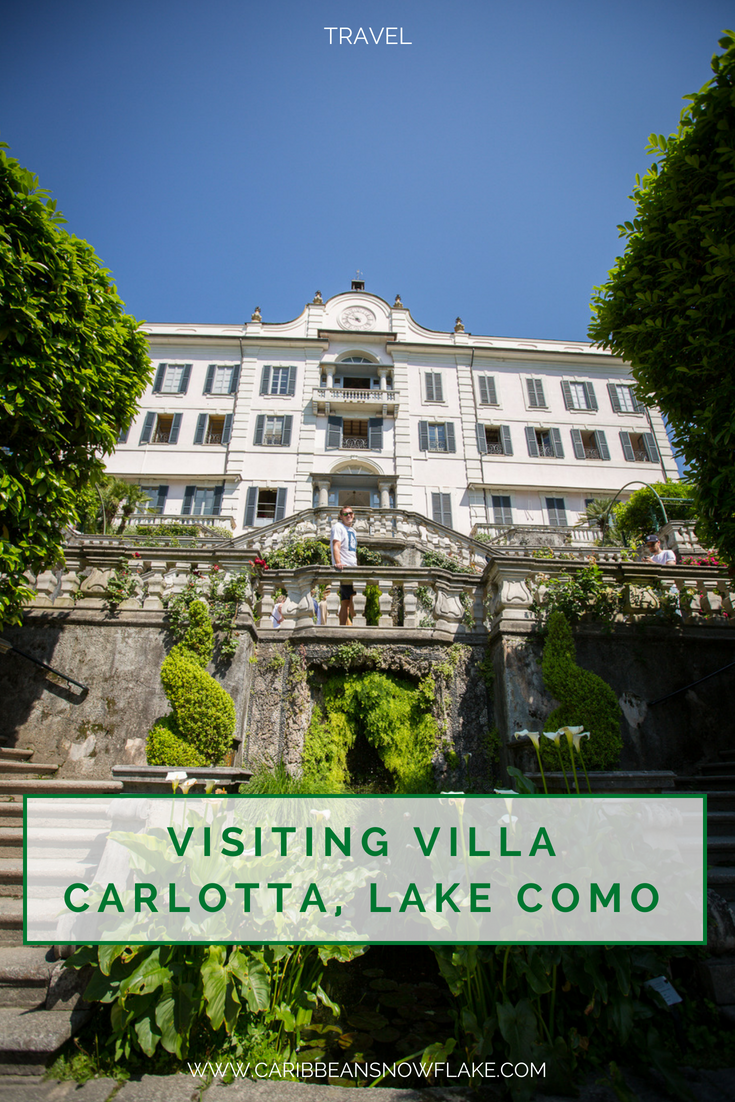 Visiting Villa Carlotta, Lake Como. Full guide on www.caribbeansnowflake.com.png