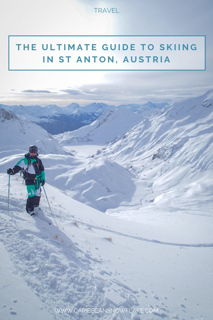 Skiing in St Anton - where to stay, ski, eat and party. Full guide on www.caribbeansnowflake.com.png