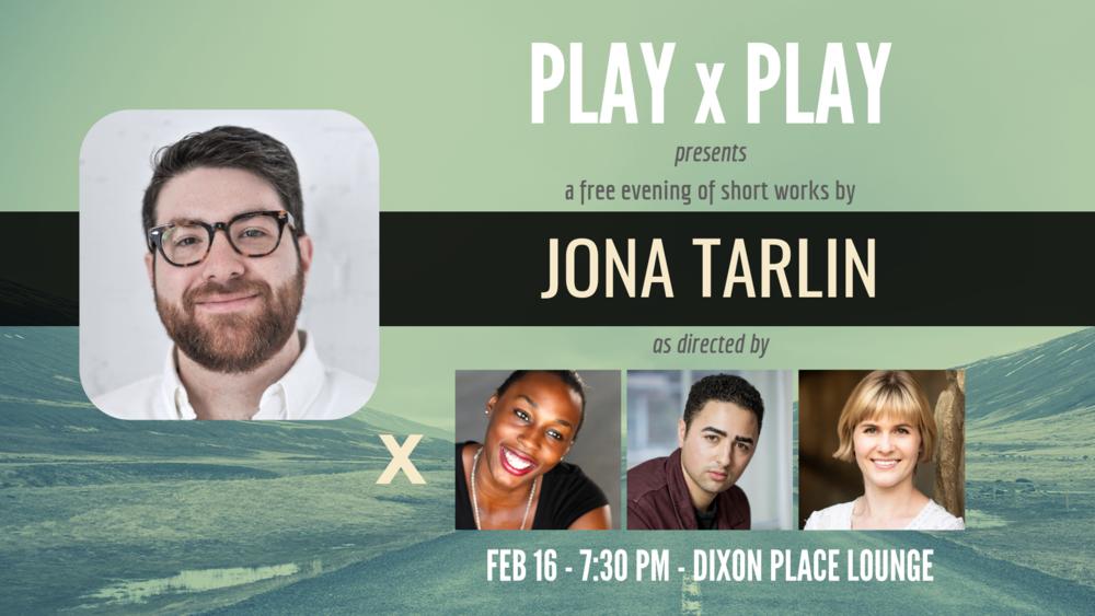 PLAYxPLAY: Jona Tarlin - Feb 16