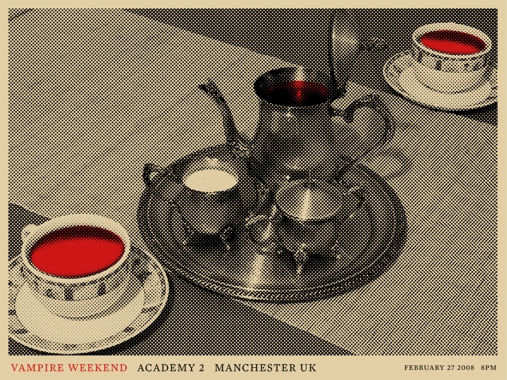 2008:  Pretty quickly after the first Vampire Weekend poster for Bowery Ballroom - I did this one for the Academy 2 show. After developing many concepts - decided to focus on the more polite and British version of drinking blood.
