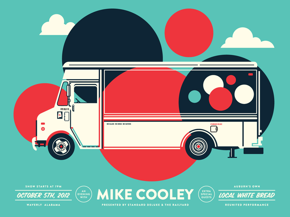 """2012: Mike Cooley of the Drive-By Truckers and a reunion of the Auburn, Alabama favorite band: Local White Bread -- so of course, its a fantastic bread truck. Printed by Standard Deluxe. From theWashington City Paper:""""A confession: When I get a new Drive-By Truckers album, I skip ahead to the songs written and sung by Mike Cooley. One of the keys to the Athens, Ga.-by-way-of-Alabama outfit's enduring supremacy is that most bands don't have any great songwriters and the Truckers have always had at least two. Cooley co-founded the group in 1996 with Patterson Hood, who contributes the majority of the songs on the group's 11 albums. Before that, the two played together in Adam's House Cat in the mid-80s. Cooleyis less prolific than Hood, but his songs are among the Truckers' very best."""""""