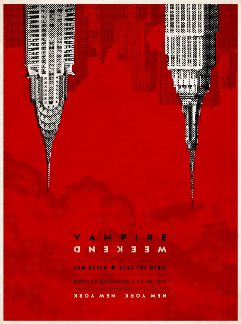 2008: Not only my first poster for Vampire Weekend, but one of my first posters period. To date it has the distinction of beingoneof my most recognized works. Being featured in numerous magazines and on hundreds of websites. I like to think it was all because of the designs, but Vampire Weekend has such a huge following, it is more to their credit I assume. I chose to focus on darker vampire motifs with a twist, the music is fun and folksy without any vampire allusions, but it was too difficult to let the irony go. I believe real fans get the joke :)