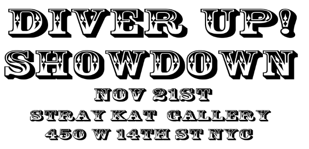 "20 urban contemporary artists will interpret ""Diver UP!"" on Nov 21st, next Friday evening at the Stray Kat Gallery……a party shall be had."