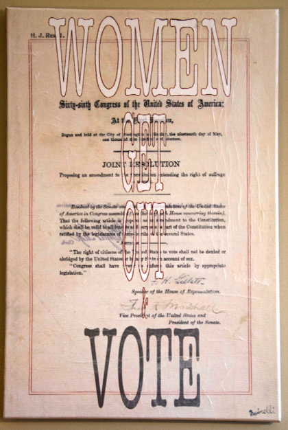 "Another edition of my U.S. Constitutional Amendment Series. This is the 19th Amendment, which permitted women to vote. Women's Suffrage. In 1920 this Amendment to the Constitution of the United States provides men and women with equal voting rights. The amendment states that the right of citizens to vote ""shall not be denied or abridged by the United States or by any State on account of sex."" Although this equality was implied in the 14th Amendment (1868), most of the states continued to restrict or prohibit women's suffrage. 16x24 canvas. Limited Edition, Number 1/3"
