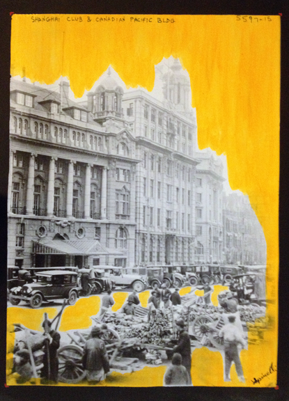 Now hanging in the SPiN Galleries in  Tian Zi Fang - Shanghai. Mixed media piece-Photograph and Acrylic. The Shanghai Club & Canadian Pacific Building on The Bund. 1933. 50x76cm. ©Victor Spinelli