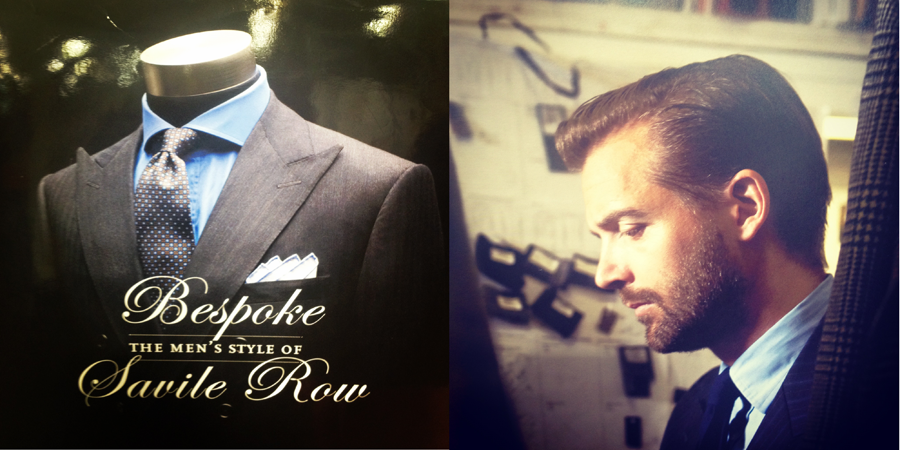 Bespoke: The Men's Style of Savile Row. A great book by Rizzoli  featuring Patrick Grant, the owner of Norton & Sons of 16 Savile  Row, London.