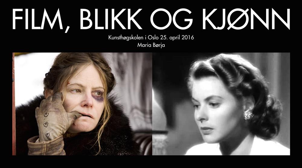I foredraget viser jeg filmklipp fra 1942 til i dag. Til venstre: Jennifer Jason Leigh i  The Hateful Eight , til høyre: Ingrid Bergman i  Casablanca .