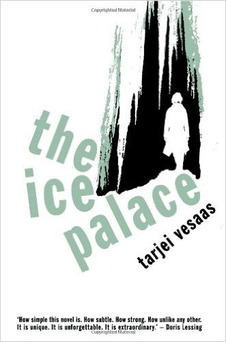 The Ice Palace by Tarjei Vesaas - Commonly seen as the legendary Norwegian writer's masterpiece, this story tells the tale of Siss and Unn, two friends who have only spent one evening in each other's company. But so profound is this evening between them that when Unn inexplicably disappears, Siss's world is shattered. The Ice Palace is written in prose of a lyrical economy that ranks among the most memorable achievements of modern literature. (From Goodreads)