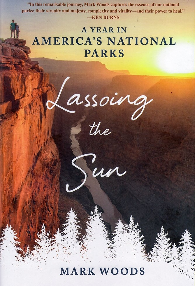 Lassoing The Sun: A Year in National Parks by Mark Woods - Many childhood summers, Mark Woods piled into a station wagon with his parents and two sisters and headed to America's national parks. Mark's most vivid childhood memories are set against a backdrop of mountains, woods, and fireflies in places like Redwood, Yosemite, and Grand Canyon national parks.On the eve of turning fifty and a little burned-out, Mark decided to reconnect with the great outdoors. He'd spend a year visiting the national parks. He planned to take his mother to a park she'd not yet visited and to re-create his childhood trips with his wife and their iPad-generation daughter.But then the unthinkable happened: his mother was diagnosed with cancer, given just months to live. Mark had initially intended to write a book about the future of the national parks, but Lassoing the Sun grew into something more: a book about family, the parks, the legacies we inherit and the ones we leave behind. (From Goodreads)