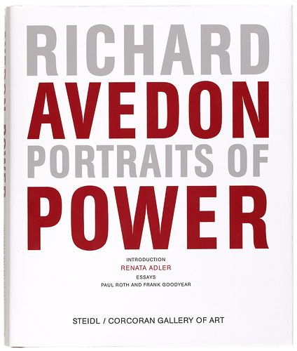 Portraits of Power    (2008), essays by Paul Roth and Renata Adler