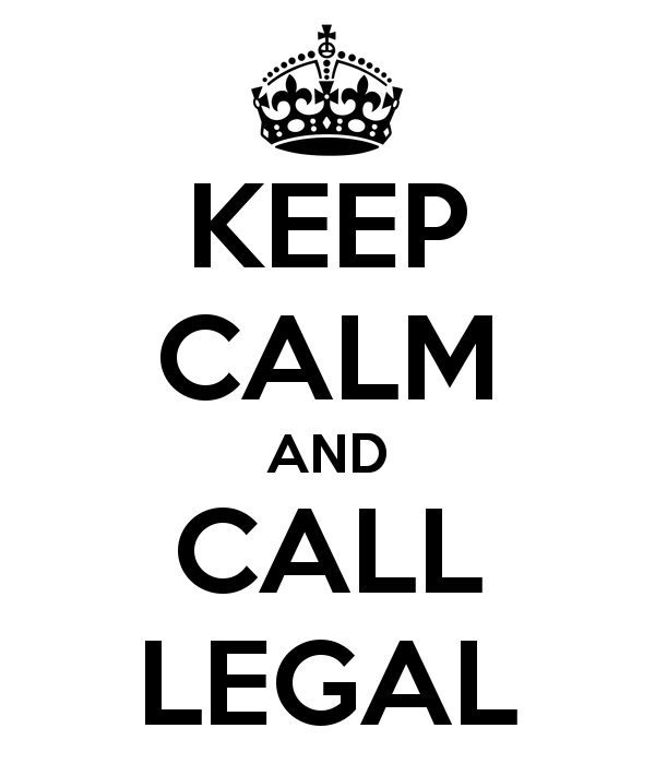 keep-calm-and-call-legal.png