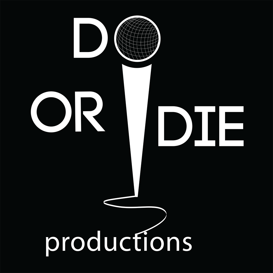 do or die productions
