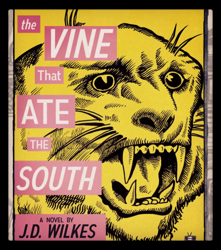 JD's novel The Vine That Ate the South