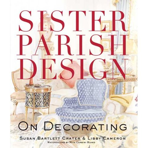 Sister Parish Design: On Decorating