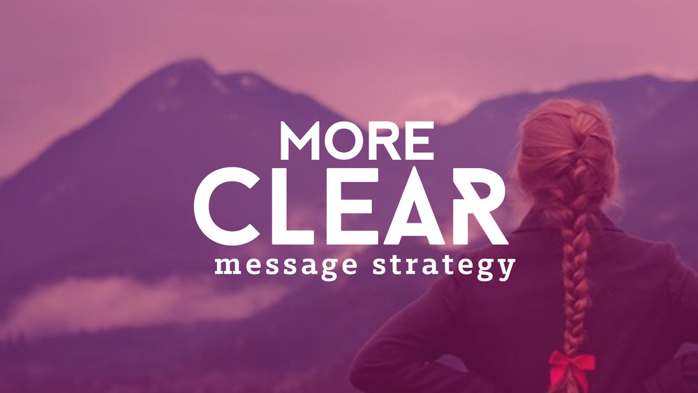 amplify more clear - message strategy.jpg