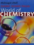 Chemistry - World of Chemistry, Zumdahl Teacher: Becky Thai