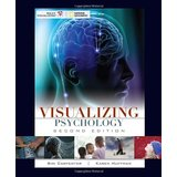 Psychology - Visualizing Psychology, Carpenter & Huffman Teacher: Ginger Maghran
