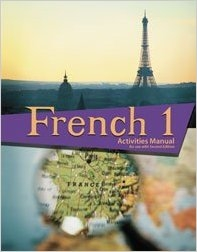 French 2-Student Activities Manual and Text Book Teacher: Christine Farnsworth