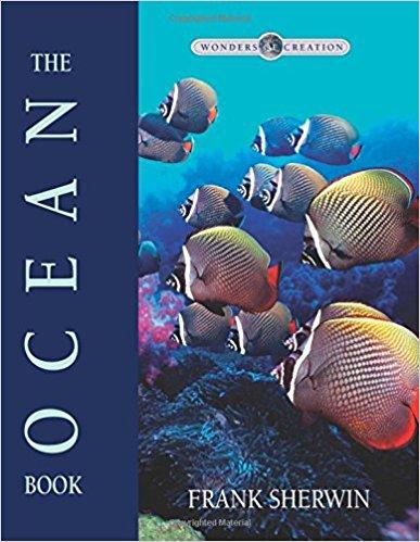 Marine Biology- The Ocean Book by Frank Sherwin Teacher: Elijah McKenna