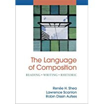 Honors English Year 2 - The Language of Composition by Renee H. Shea & Lawrence Scanlon Teacher: Eric Carey