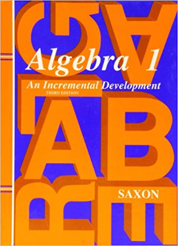 Algebra 1 Saxon Algebra 1 3rd Edition Teacher: Shari Herrera
