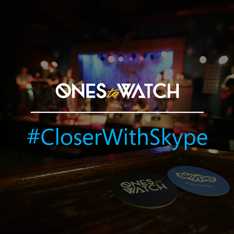 Ones To Watch with Skype