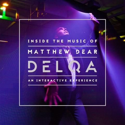 DELQA: Inside the Music of Matthew Dear
