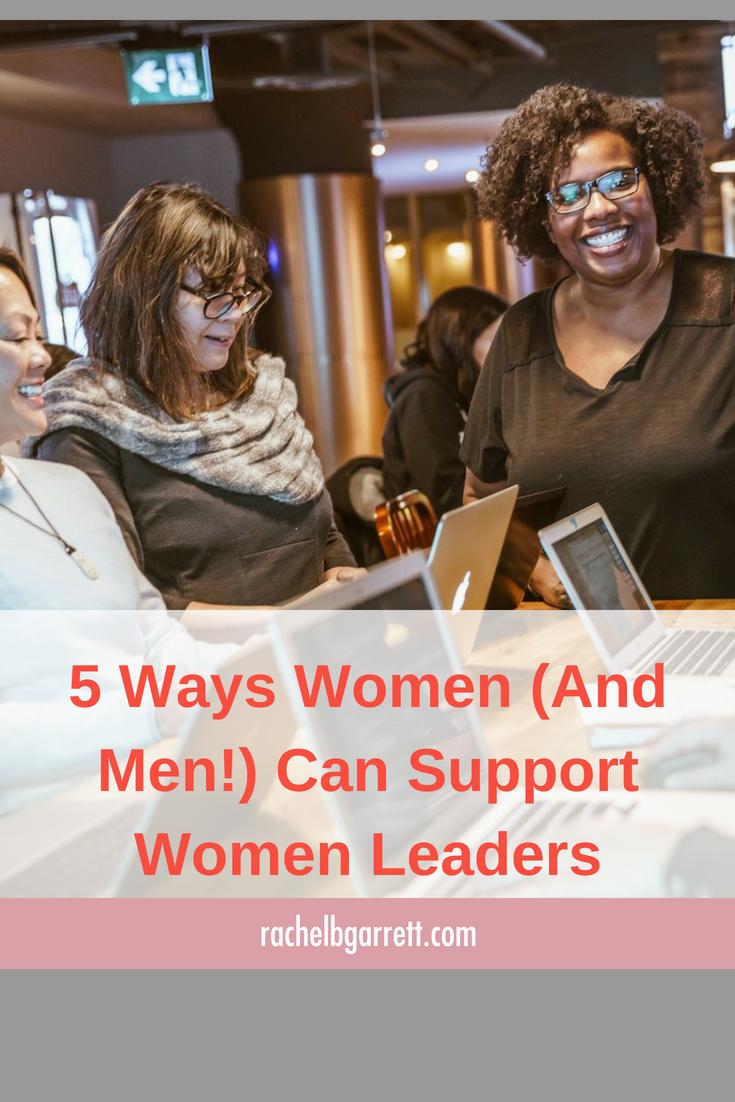 support, career women, women leaders, leadership