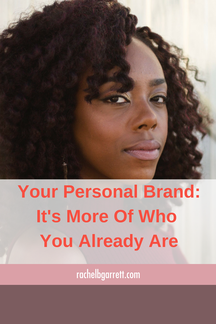 personal brand, who you are, branding, career women