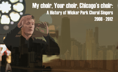 History of Wicker Park Choral Singers