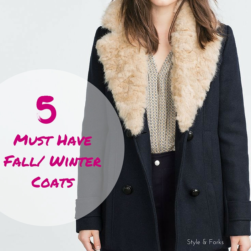5 Must Have Fall/Winter Coats