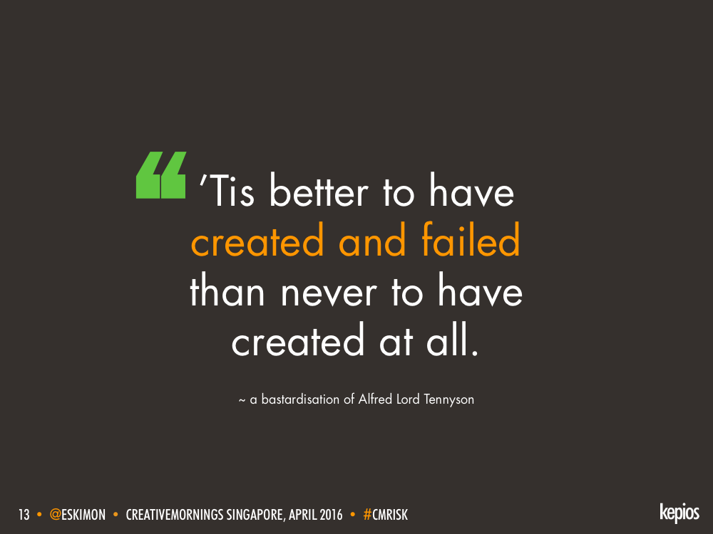 Tis Better To Have Created And Failed - Kepios @eskimon