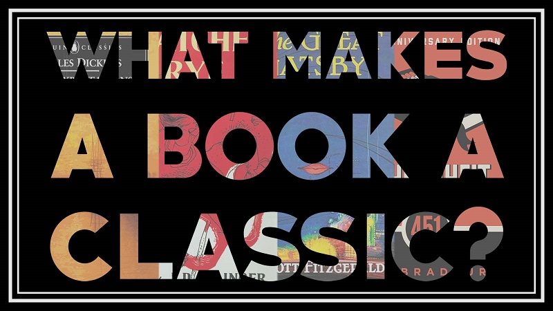 What Makes A Book A Classic 2?