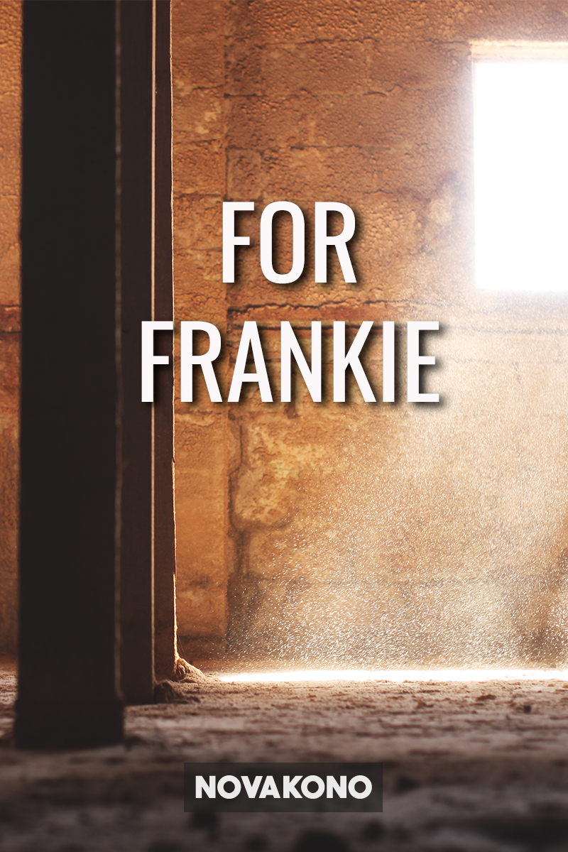 For Frankie