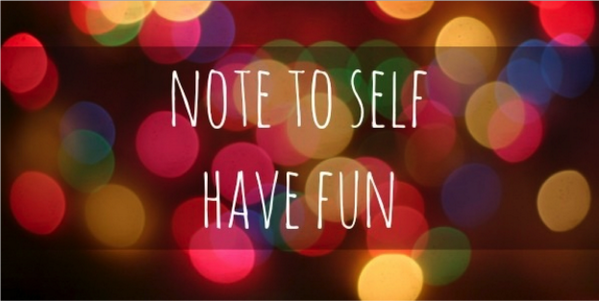 note to self have fun venture counseling