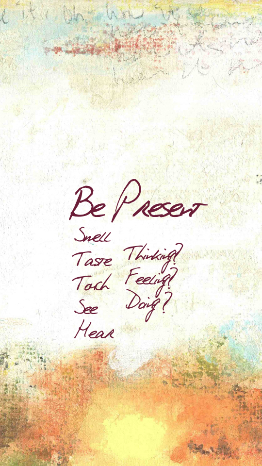 Be Present Lockscreen Droid 540x960